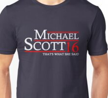 MICHAEL SCOTT 2016 THAT'S WHAT SHE SAID THE OFFICE Unisex T-Shirt