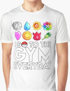 Pokemon - I GO TO THE GYM EVERY DAY - Transparent Graphic T-Shirt