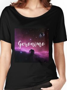 Geronimo ! Women's Relaxed Fit T-Shirt