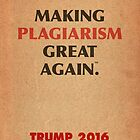 Trump Makings. by Alex Preiss