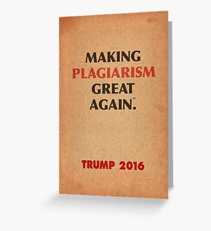 Trump Makings. Greeting Card