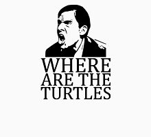 Where are the Turtles - Michael Scott Unisex T-Shirt