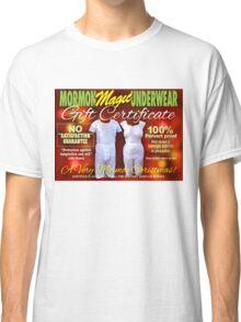 Mormon Underwear - X-Mas Gift Certificate! Classic T-Shirt