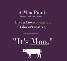 A Moo Point. Unisex T-Shirt