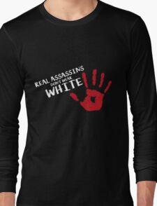 Real assassins Long Sleeve T-Shirt