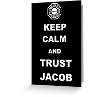 Keep Calm and Trust Jacob Greeting Card