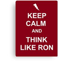 Think like Ron Canvas Print