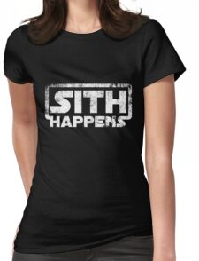 Sith happens Womens Fitted T-Shirt