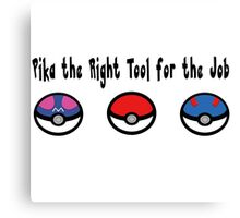 Pika the Right Tool for the Job Canvas Print