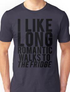 ROMANTIC WALKS TO THE FRIDGE Unisex T-Shirt
