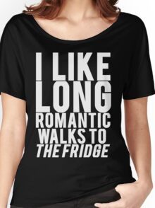 ROMANTIC WALKS TO THE FRIDGE Women's Relaxed Fit T-Shirt