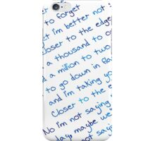 Closer to the Edge iPhone Case/Skin