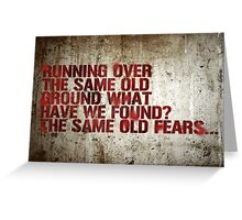 Same Old Fears Greeting Card