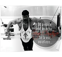 Be A Voice, Not An Echo Poster
