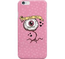 Eye Love You iPhone Case/Skin