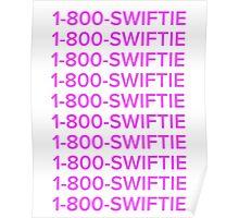 Taylor swift 1-800-swiftie  Poster