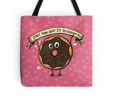 I DONUT Know What I'd Do Without You Tote Bag