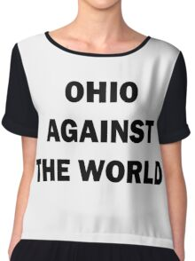 Ohio Against the World Chiffon Top
