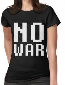 NO WAR Womens Fitted T-Shirt