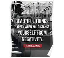 Distance Yourself From Negativity Poster