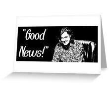 """Good News! It's the Dacia Sandero!"" - James May Greeting Card"