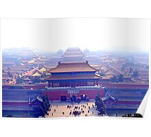 Forbidden city complex in Beijing, China Poster