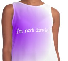 I'm Not Invisible Contrast Tank