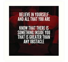 Believe In Yourself And All That You Are Art Print