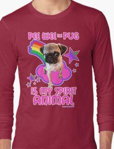 Pee Wee is my Spirit Animal Long Sleeve T-Shirt