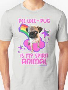 Pee Wee is my Spirit Animal T-Shirt