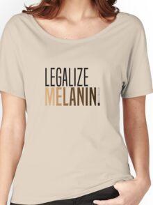 LEGALIZE MELANIN Women's Relaxed Fit T-Shirt