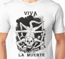 Viva La Muerte Unisex T-Shirt