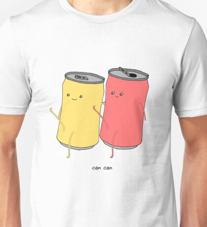 can can Unisex T-Shirt