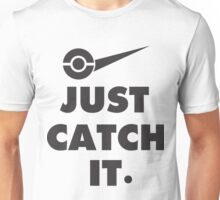 Just Catch It Invisible Monster Unisex T-Shirt