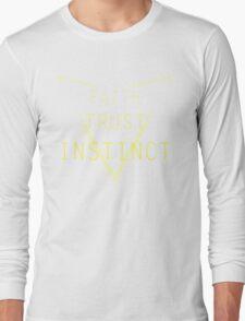Faith Trust Instinct - Pokemon GO Long Sleeve T-Shirt