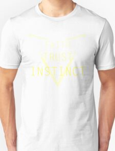 Faith Trust Instinct - Pokemon GO Unisex T-Shirt