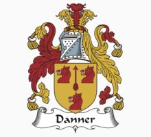 Danner Coat of Arms / Danner Family Crest by ScotlandForever