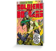 Soldiers Without Borders Greeting Card