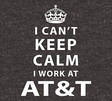 i can't keep calm i work at AT&T Unisex T-Shirt