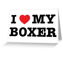 I Heart My Boxer Greeting Card