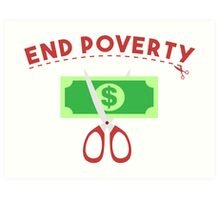 End Poverty Art Print