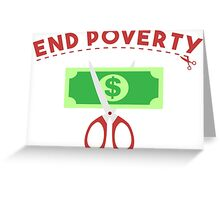 End Poverty Greeting Card