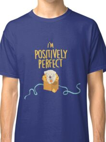 Positively Classic T-Shirt