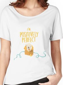 Positively Women's Relaxed Fit T-Shirt