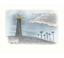 Let your light so shine Art Print