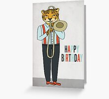 Happy Birthday - Tiger plays Trombone Greeting Card