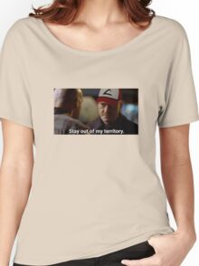 Stay Out Of My Territory Meme Women's Relaxed Fit T-Shirt