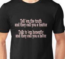 Honesty and Hate Unisex T-Shirt