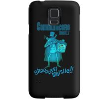 Ghost Whistle!  Samsung Galaxy Case/Skin