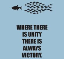 Where There Is Unity There Is Always Victory - Corporate Start-Up Quotes Kids Tee